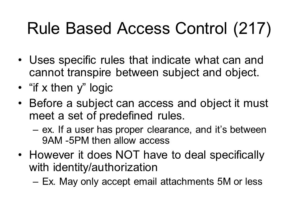 Rule Based Access Control (217)