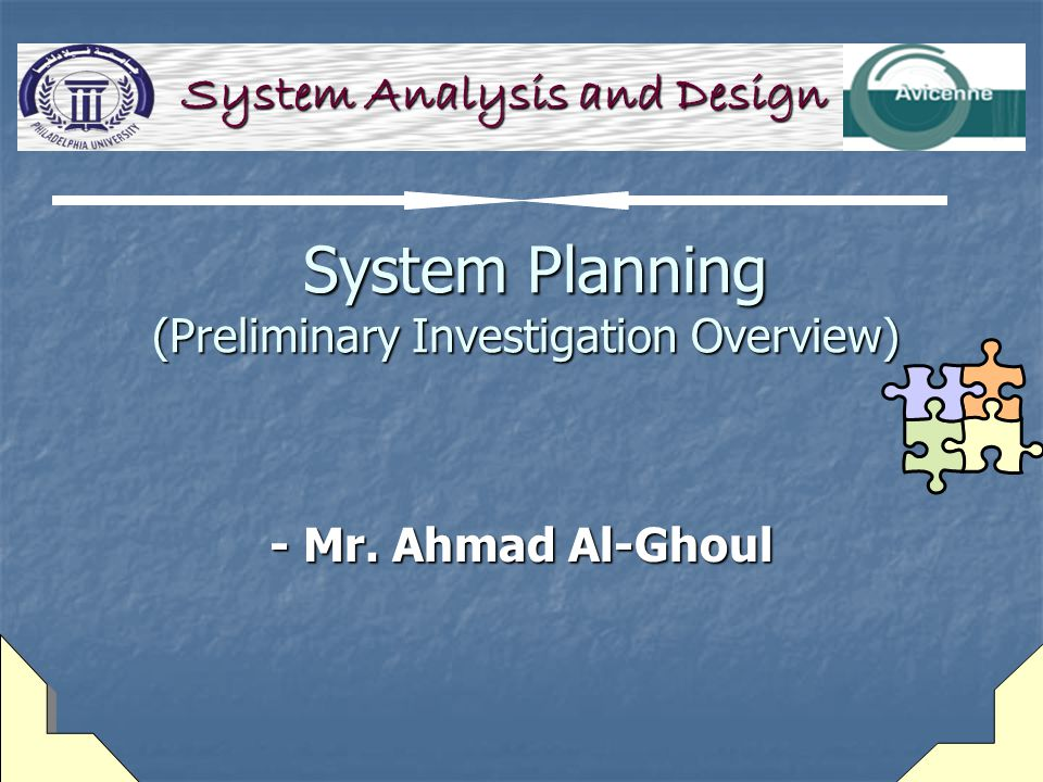 System Planning (Preliminary Investigation Overview)