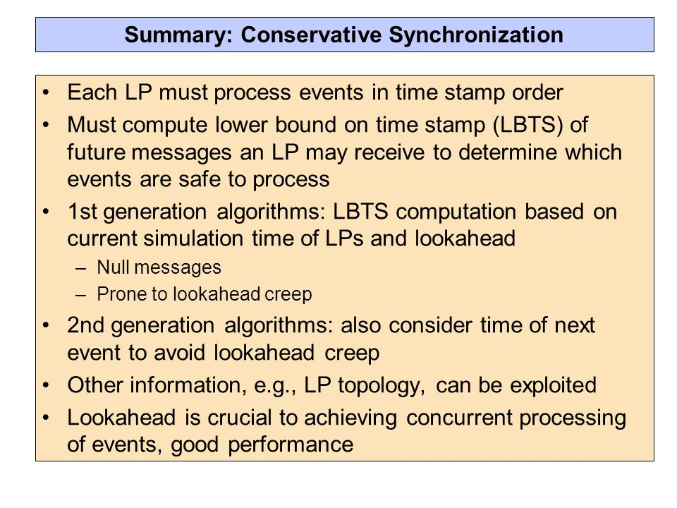 Summary: Conservative Synchronization