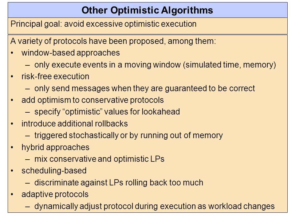 Other Optimistic Algorithms