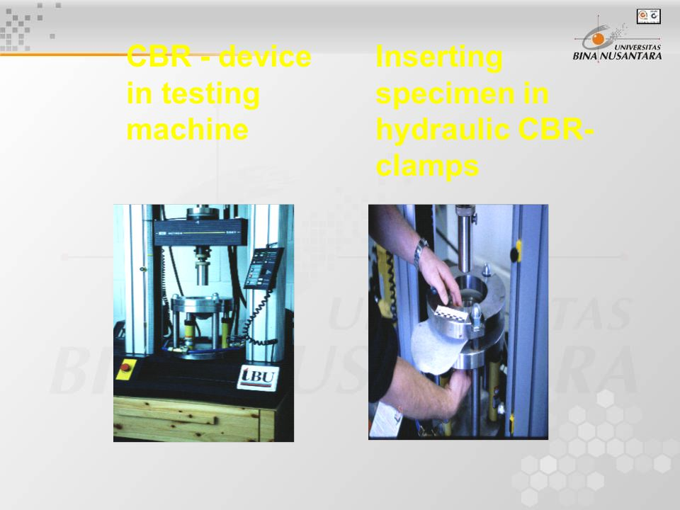 CBR - device in testing machine