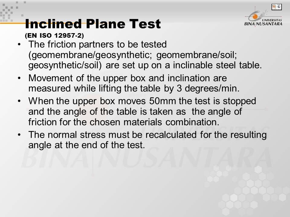 Inclined Plane Test (EN ISO 12957-2)