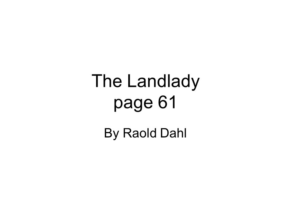 The Landlady page 61 By Raold Dahl