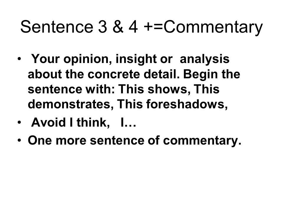 Sentence 3 & 4 +=Commentary