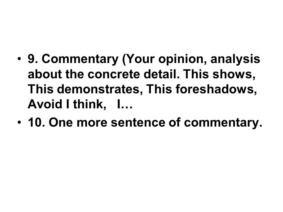 9. Commentary (Your opinion, analysis about the concrete detail