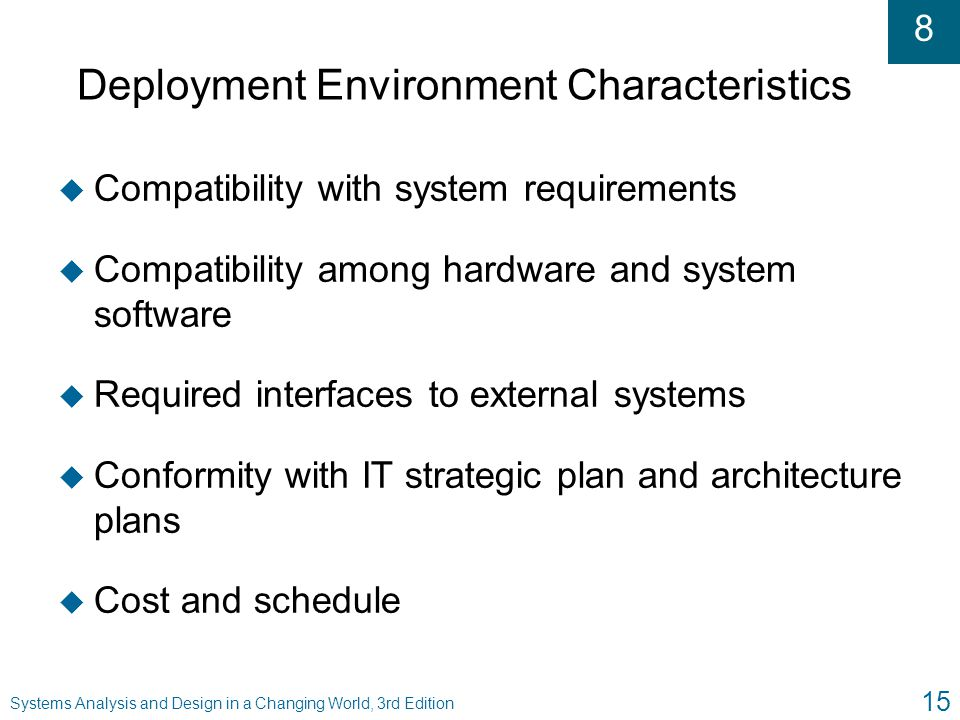 Deployment Environment Characteristics