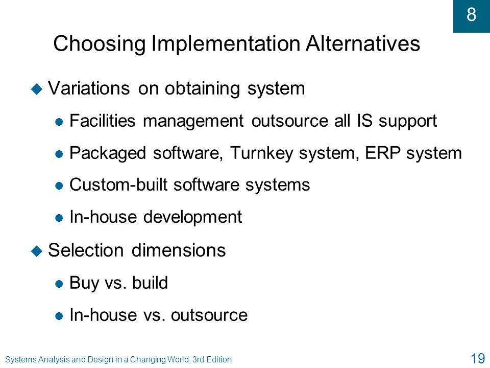 Choosing Implementation Alternatives