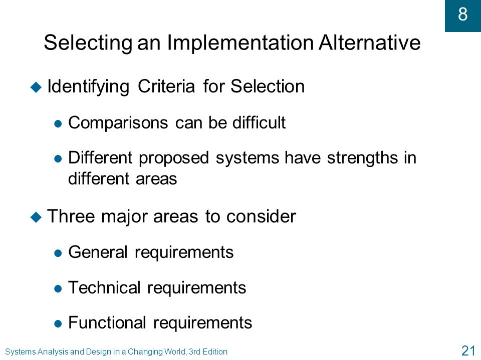 Selecting an Implementation Alternative