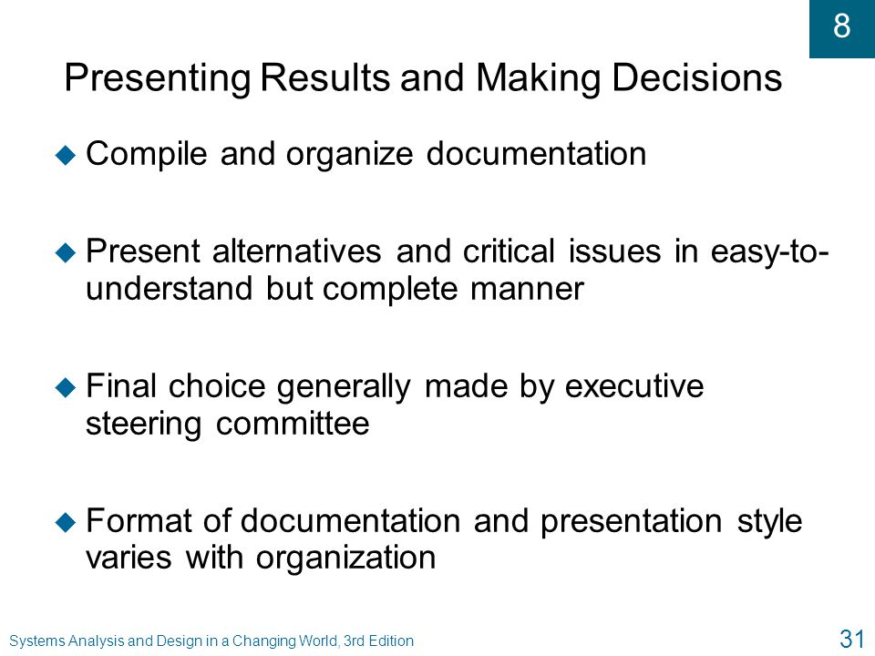 Presenting Results and Making Decisions
