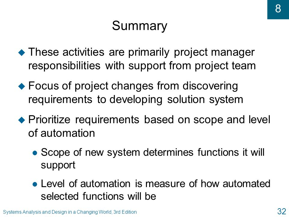 Summary These activities are primarily project manager responsibilities with support from project team.
