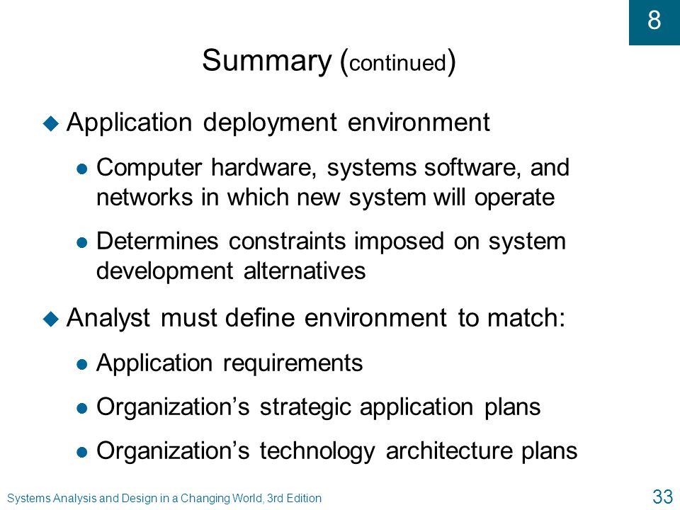 Summary (continued) Application deployment environment