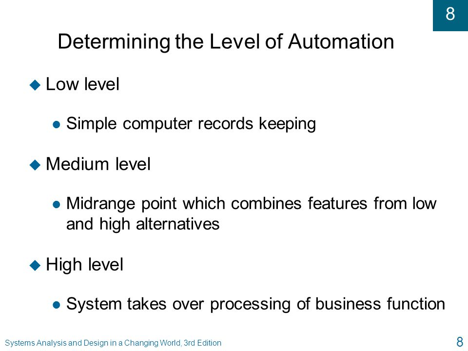 Determining the Level of Automation