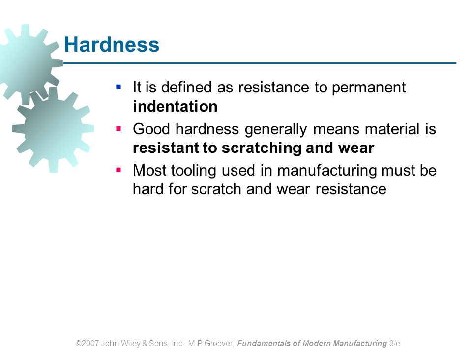 Hardness It is defined as resistance to permanent indentation