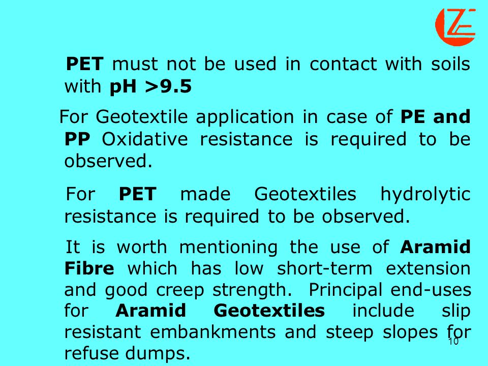 PET must not be used in contact with soils with pH >9.5
