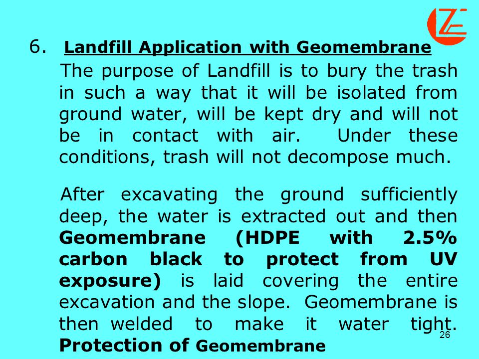 6. Landfill Application with Geomembrane.