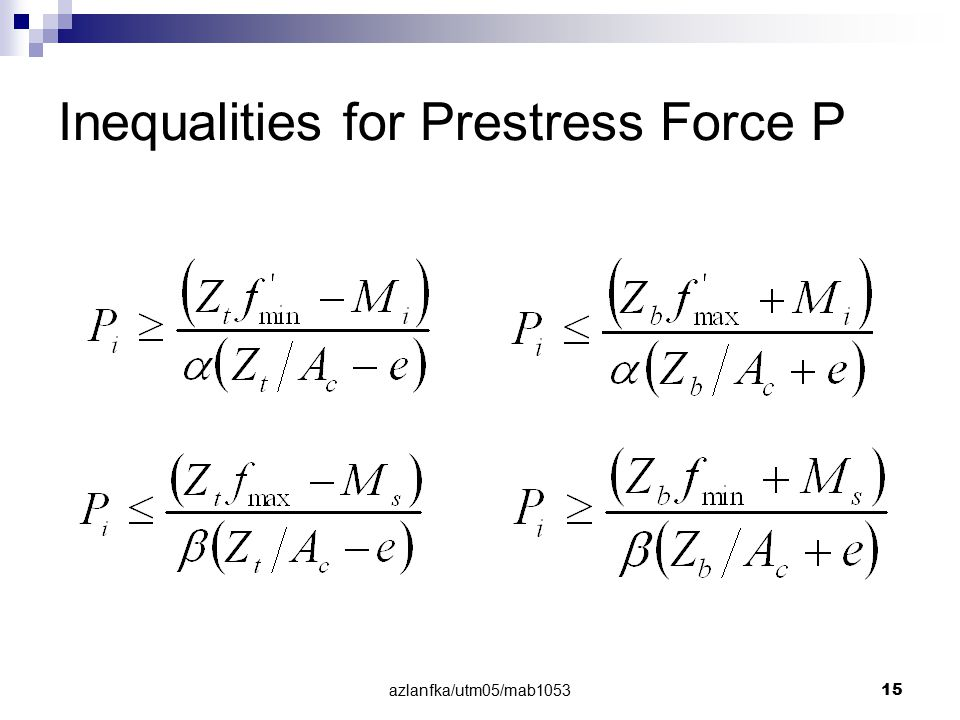 Inequalities for Prestress Force P