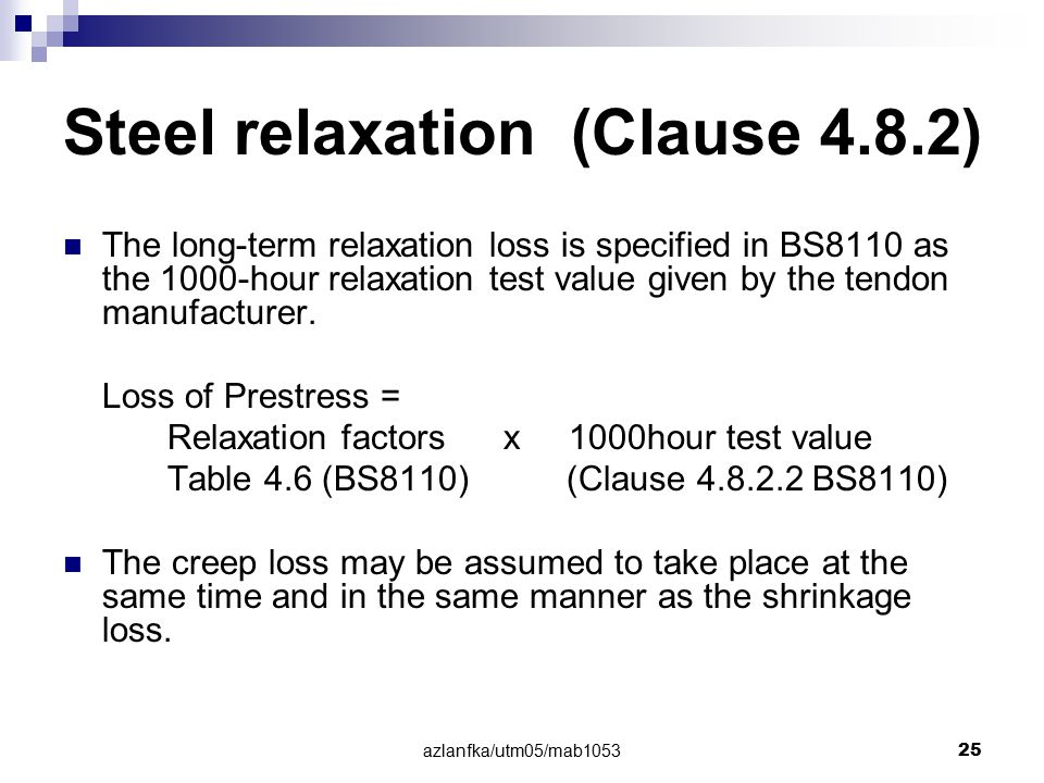 Steel relaxation (Clause 4.8.2)