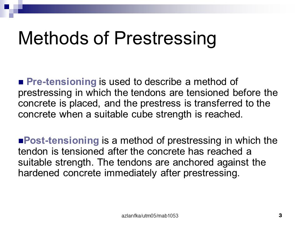 Methods of Prestressing