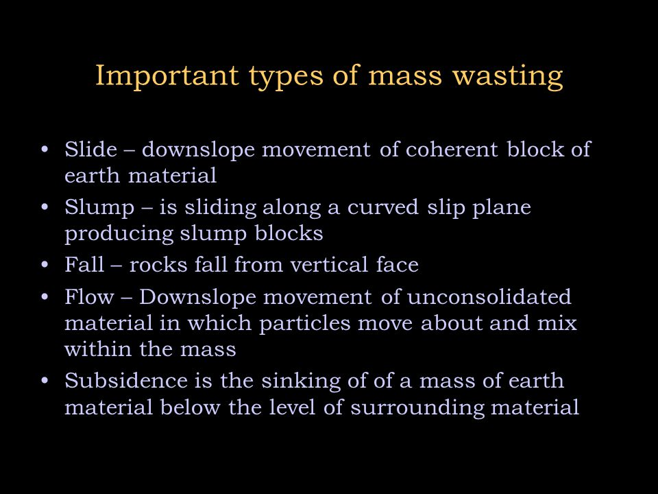 Important types of mass wasting