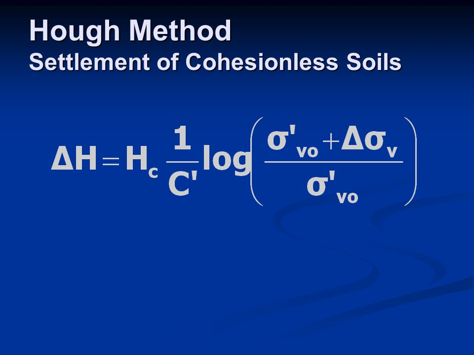 Hough Method Settlement of Cohesionless Soils