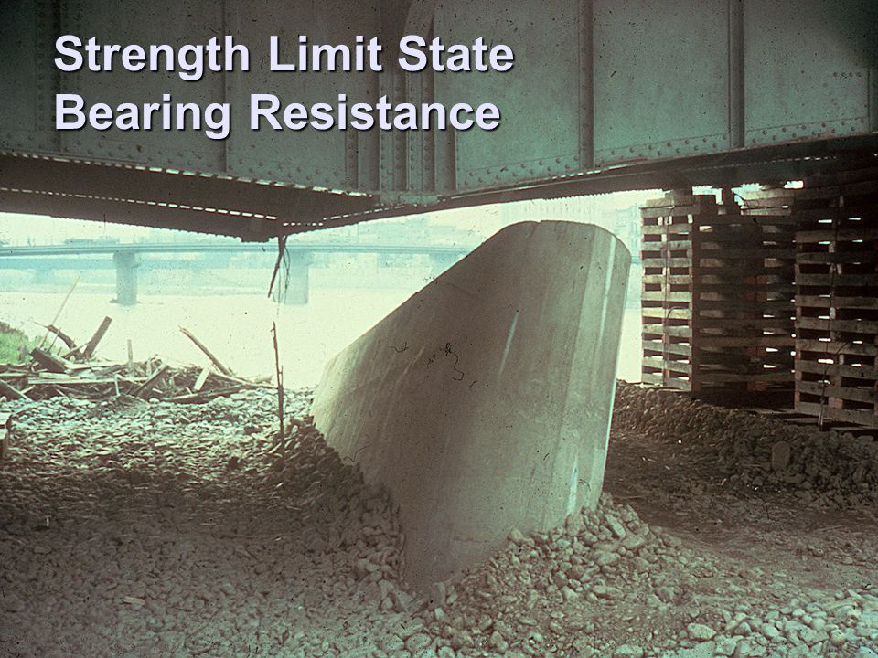 Strength Limit State Bearing Resistance