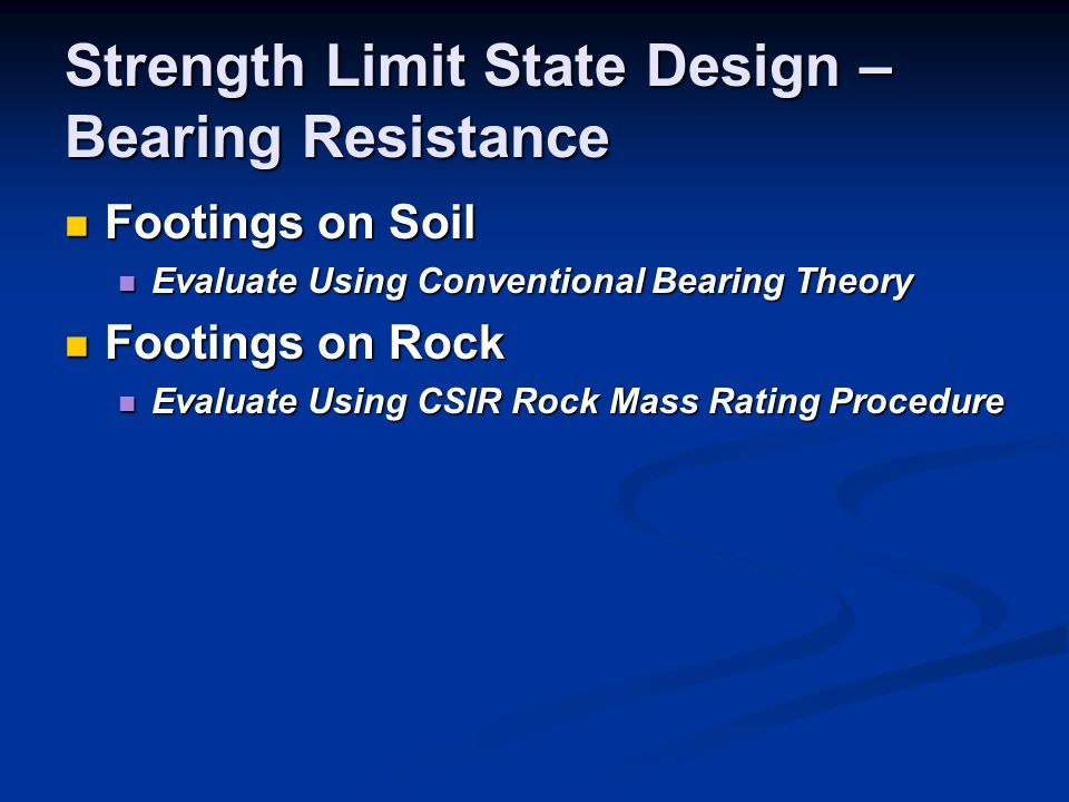 Strength Limit State Design – Bearing Resistance