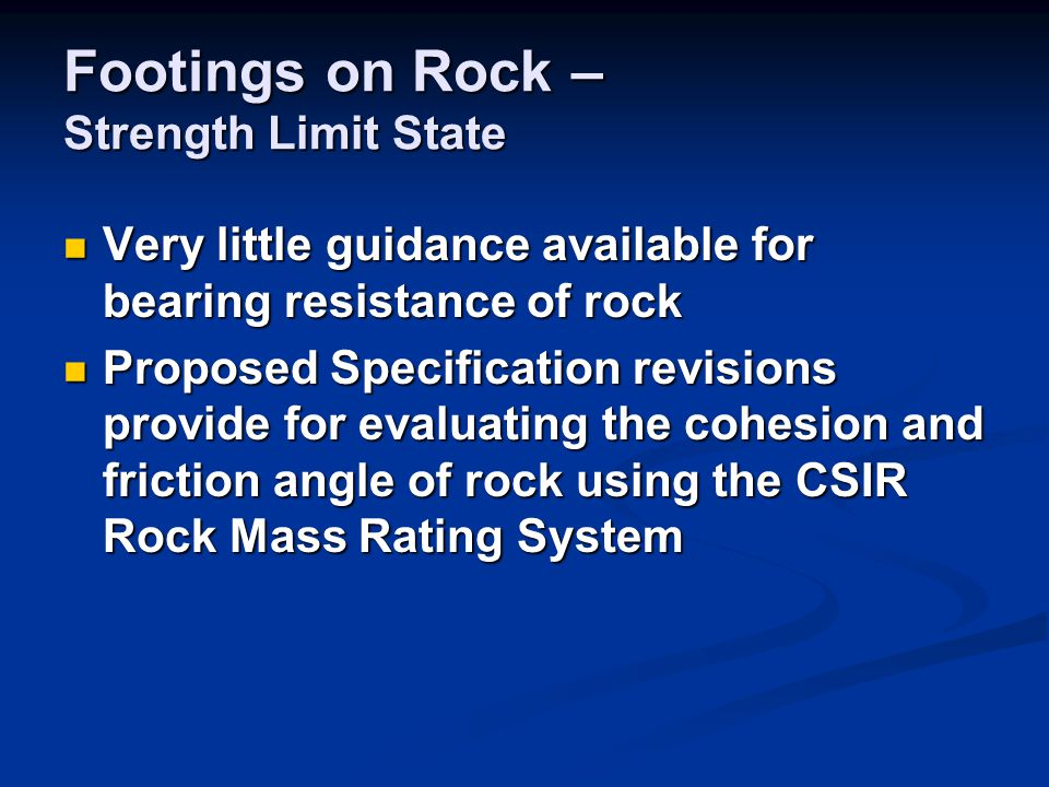 Footings on Rock – Strength Limit State