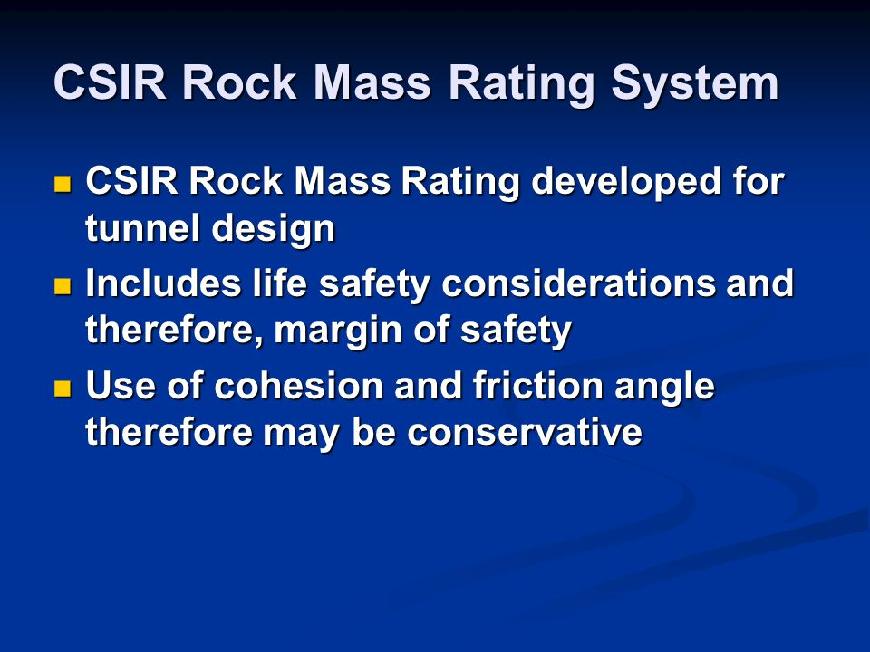CSIR Rock Mass Rating System