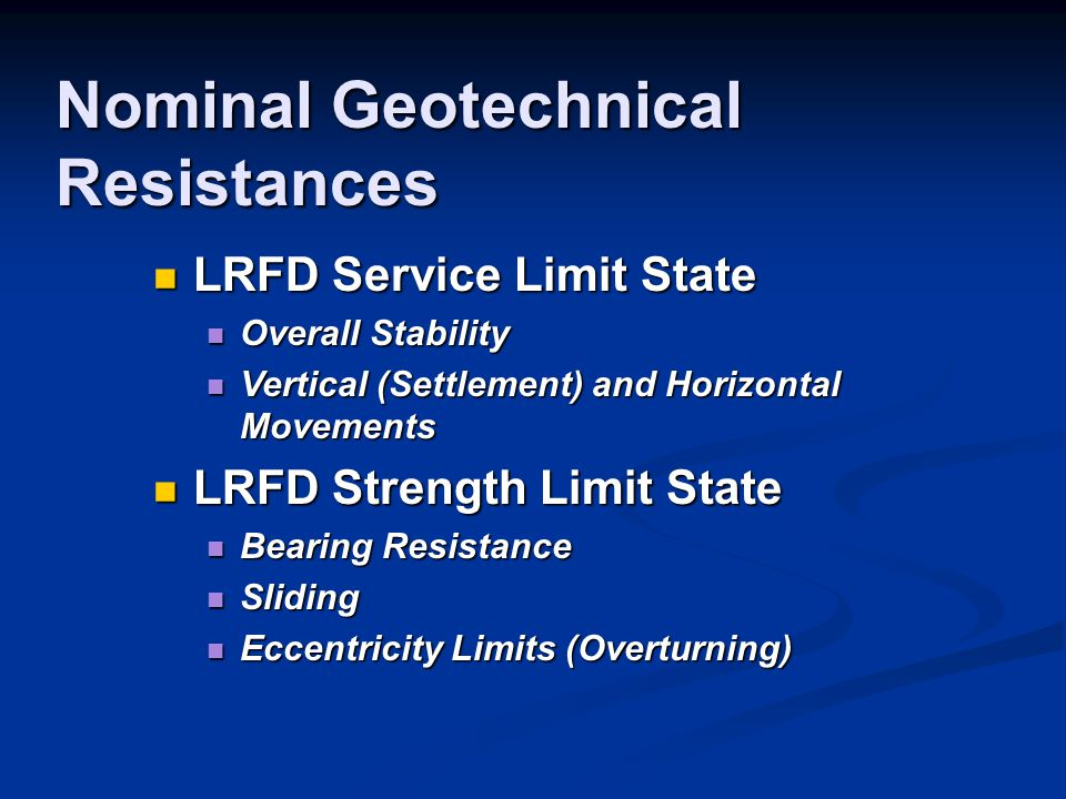 Nominal Geotechnical Resistances