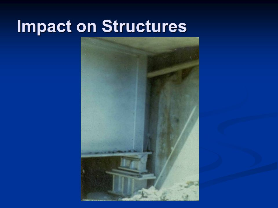 Impact on Structures