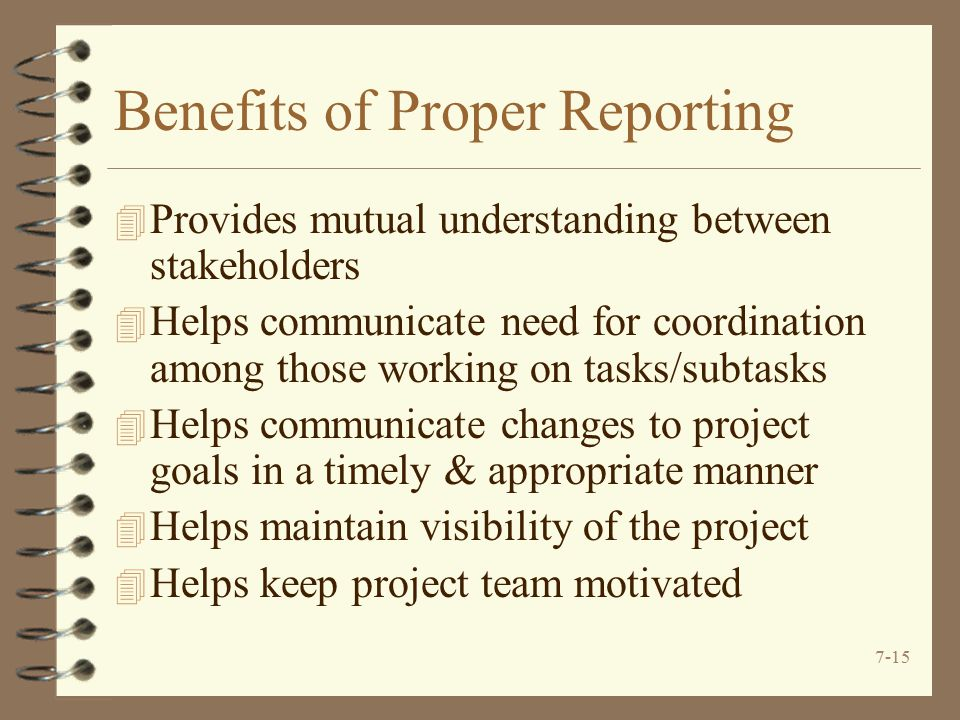 Benefits of Proper Reporting