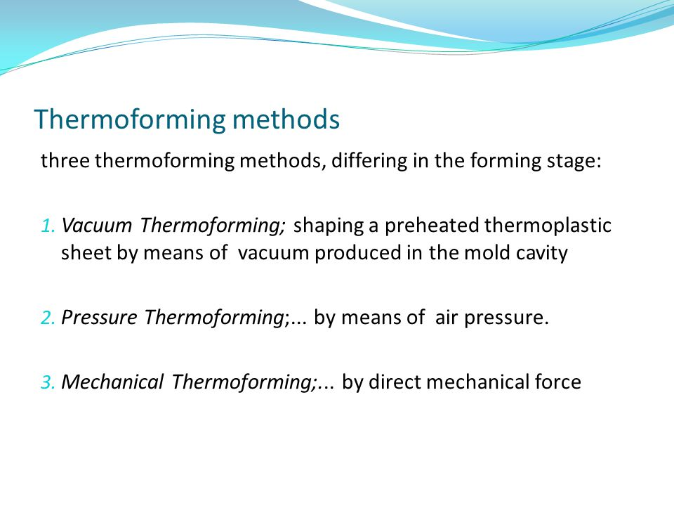 Thermoforming methods