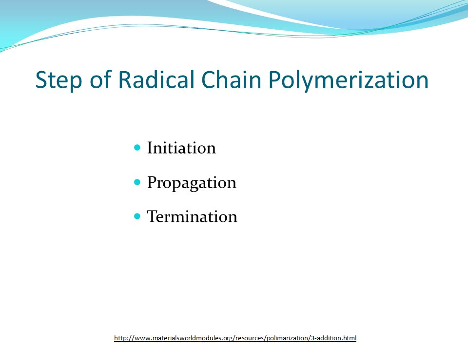 Step of Radical Chain Polymerization