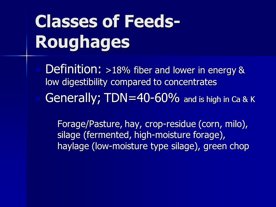 Classes of Feeds-Roughages