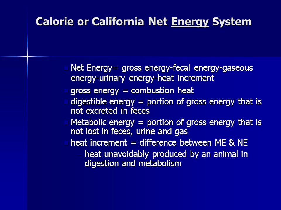 Calorie or California Net Energy System