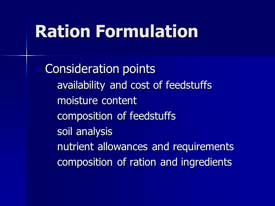 Ration Formulation Consideration points