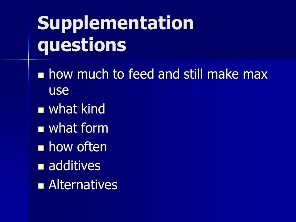 Supplementation questions