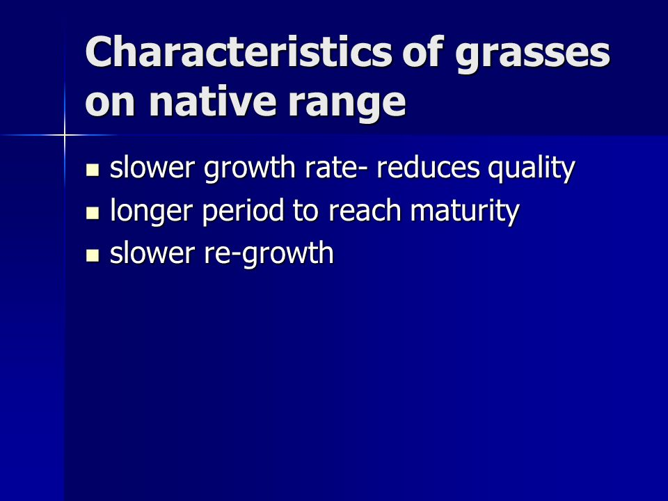 Characteristics of grasses on native range