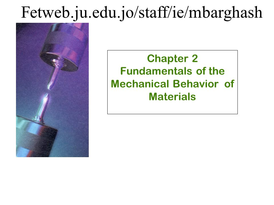 Chapter 2 Fundamentals of the Mechanical Behavior of Materials