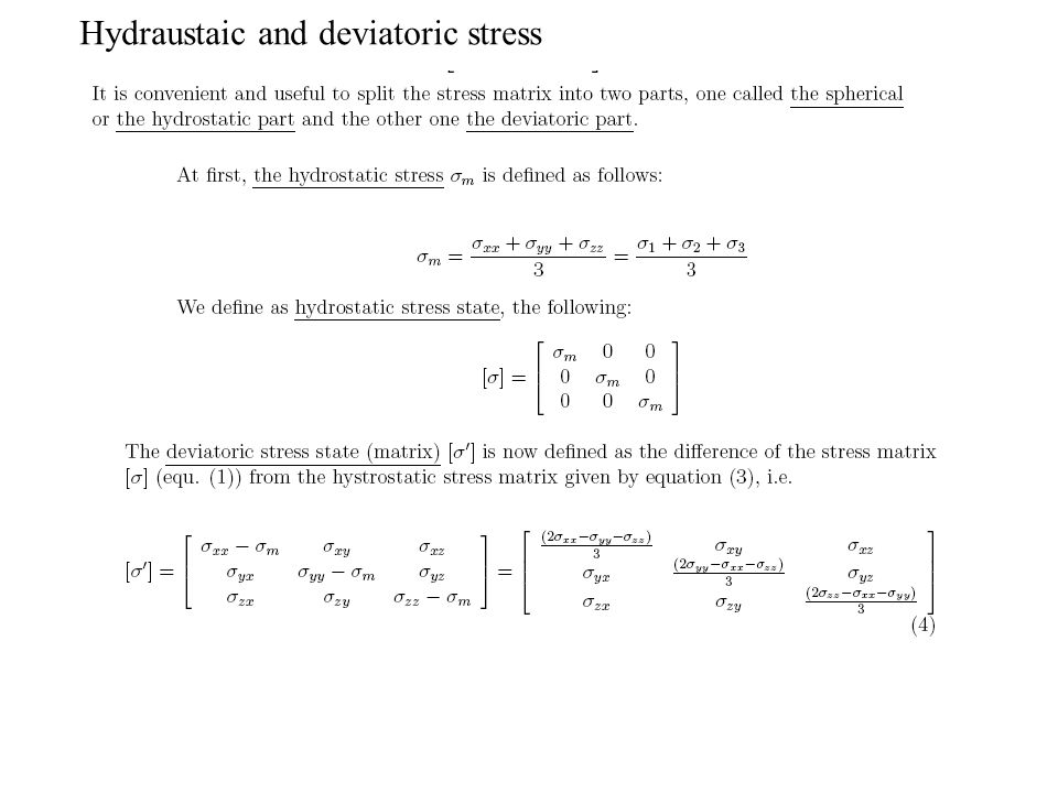 Hydraustaic and deviatoric stress