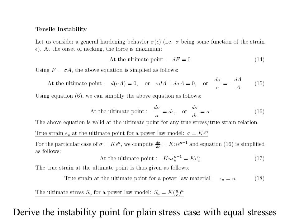 Derive the instability point for plain stress case with equal stresses