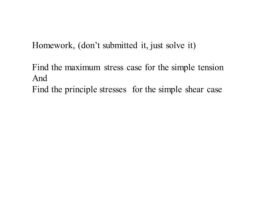 Homework, (don't submitted it, just solve it)