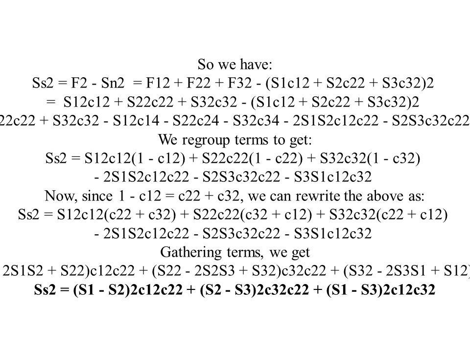 Ss2 = (S1 - S2)2c12c22 + (S2 - S3)2c32c22 + (S1 - S3)2c12c32