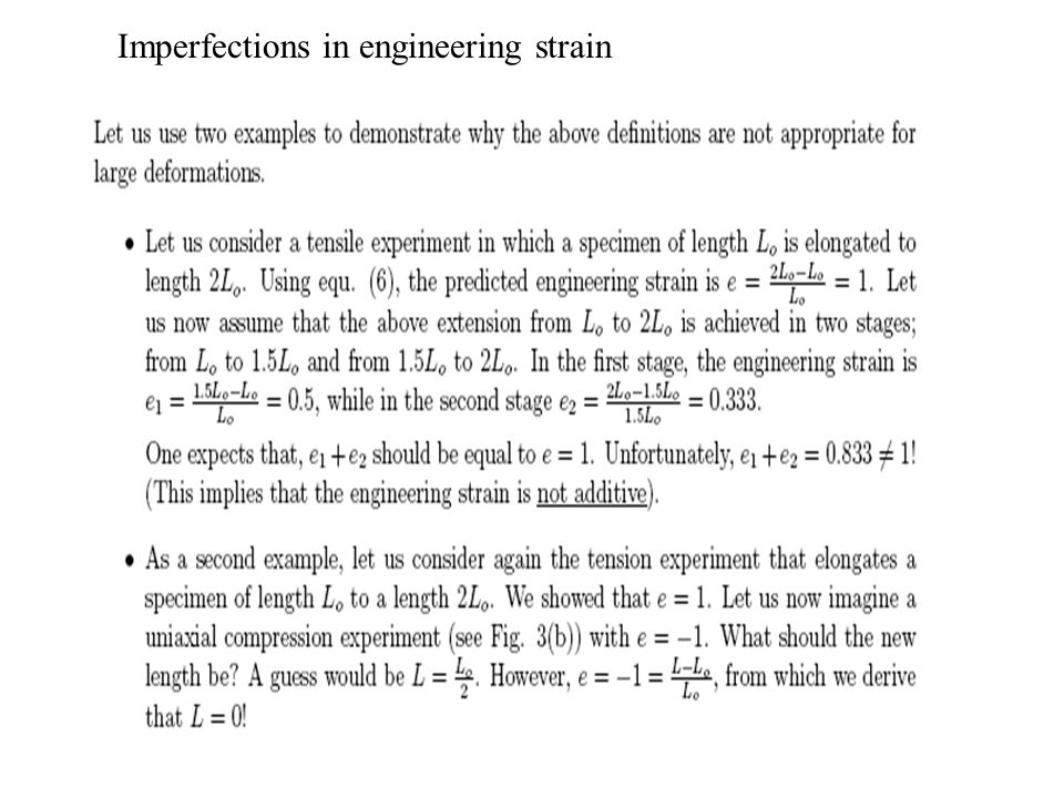 Imperfections in engineering strain