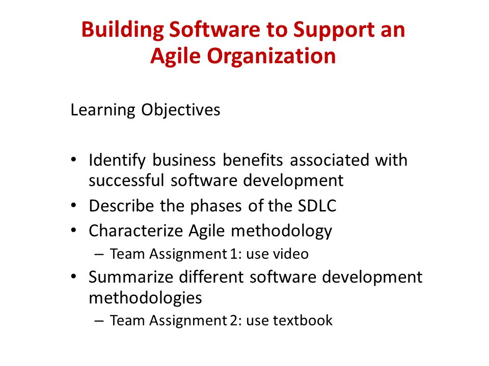 Building Software to Support an Agile Organization