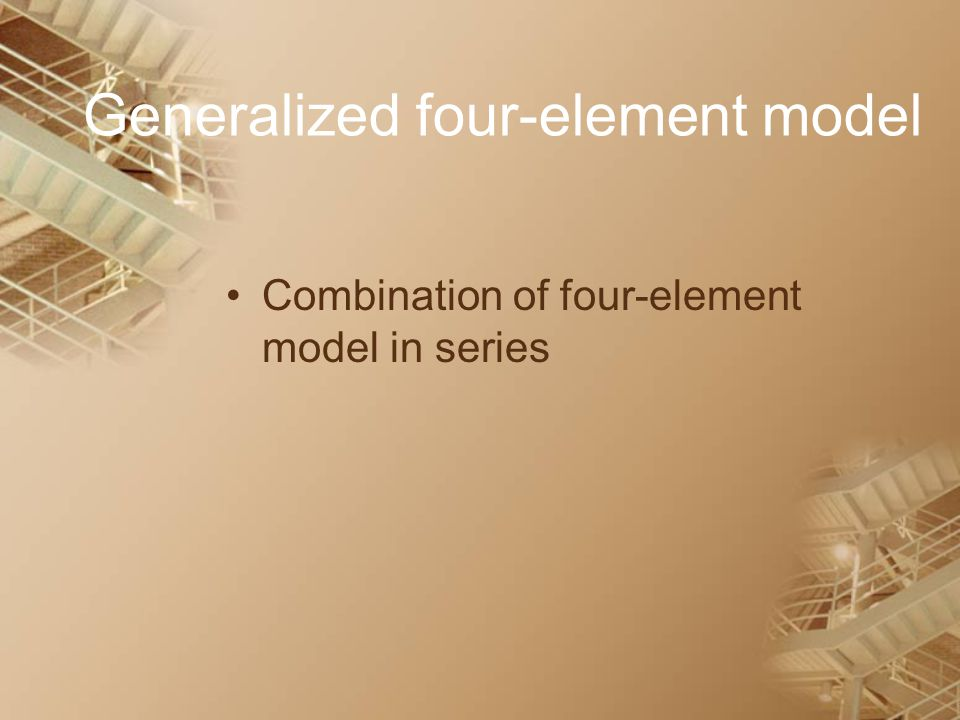 Generalized four-element model