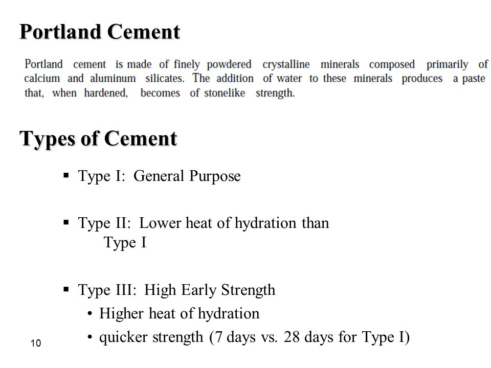 Portland Cement Types of Cement Type I: General Purpose