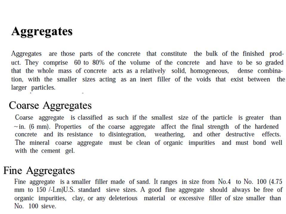Aggregates Coarse Aggregates Fine Aggregates