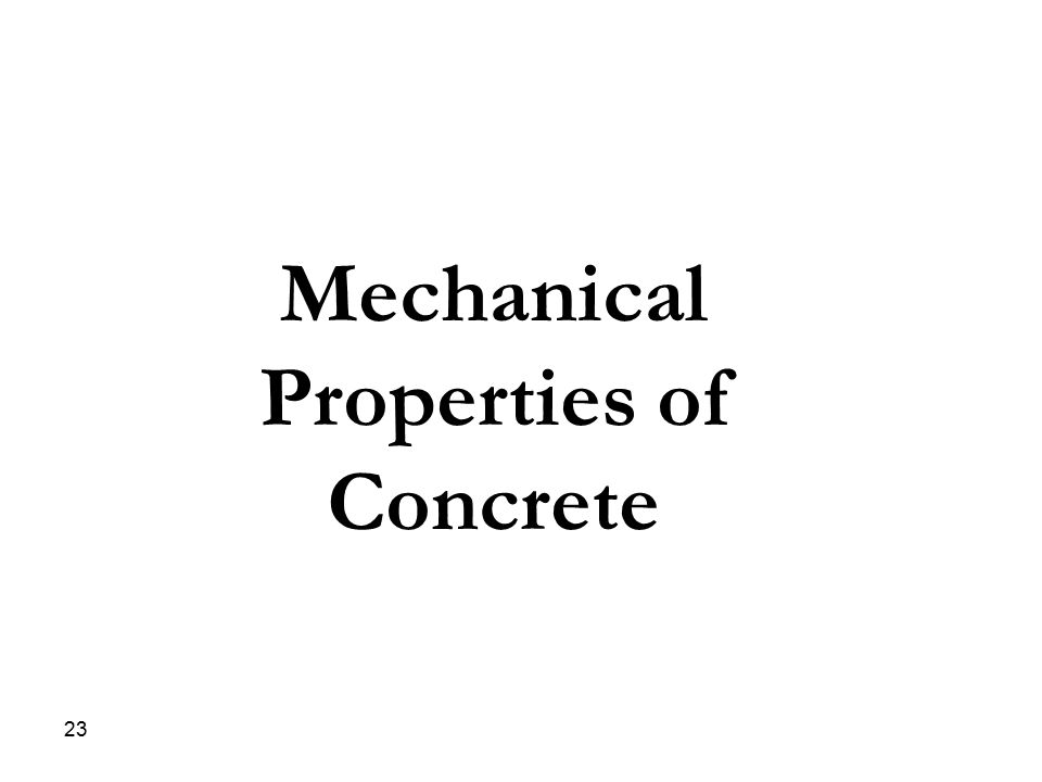 Mechanical Properties of Concrete