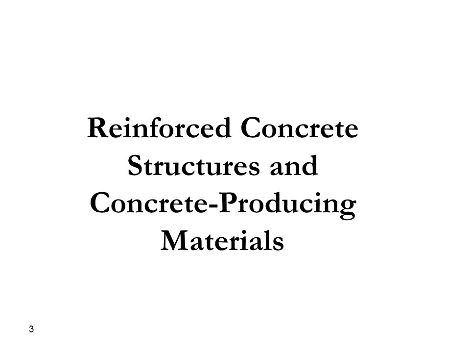 Reinforced Concrete Structures and Concrete-Producing Materials
